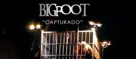 BIG FOOT CAPTURADO