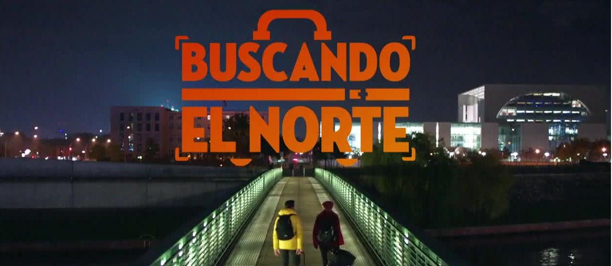 BUSCANDO EL NORTE