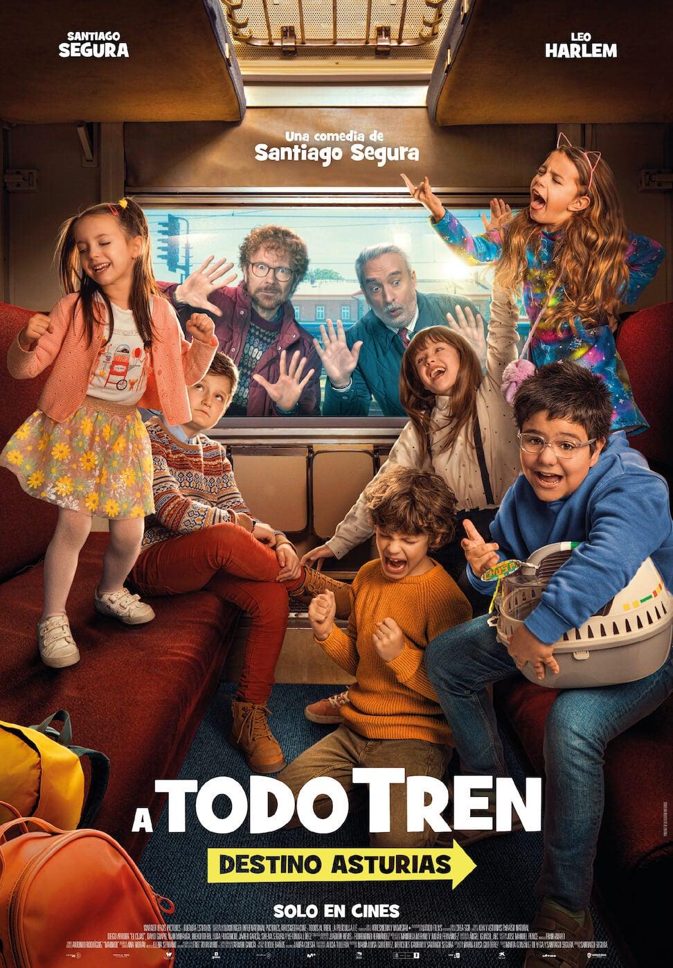 Ya Puedes Ver El Poster De A Todo Tren Destino Asturias La Nueva Comedia De Santiago Segura Atresmedia Cine