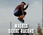 Madrid sobre ruedas