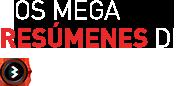 Los megaresúmenes de Champions Total