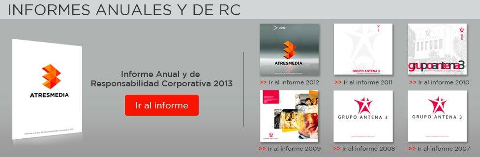 Informe Anual y de  Responsabilidad Corporativa 2013