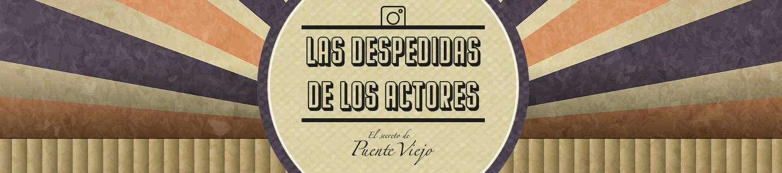 Despedida Actores Puente Viejo