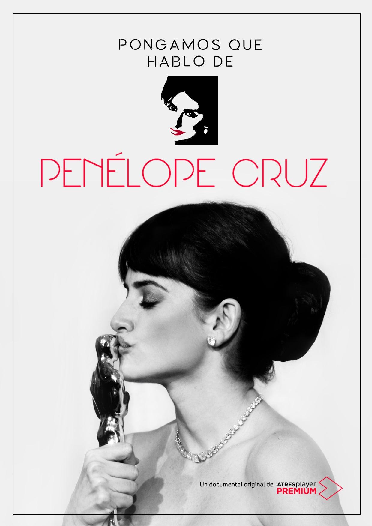 Este domingo 6, el primer episodio de 'Pongamos que hablo de... Penélope Cruz'